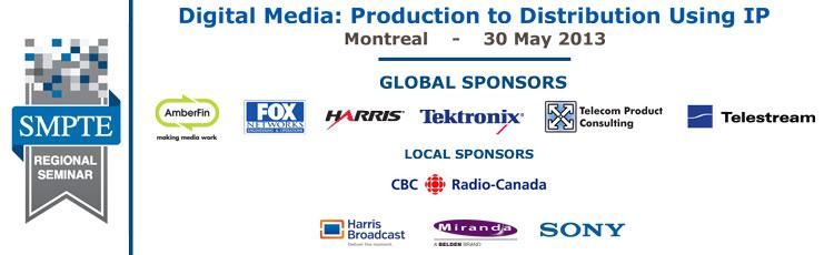 SMPTE 2013 Regional Seminar - Montreal