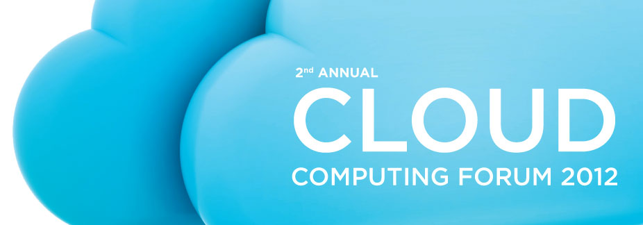 Cloud Computing Forum 2012