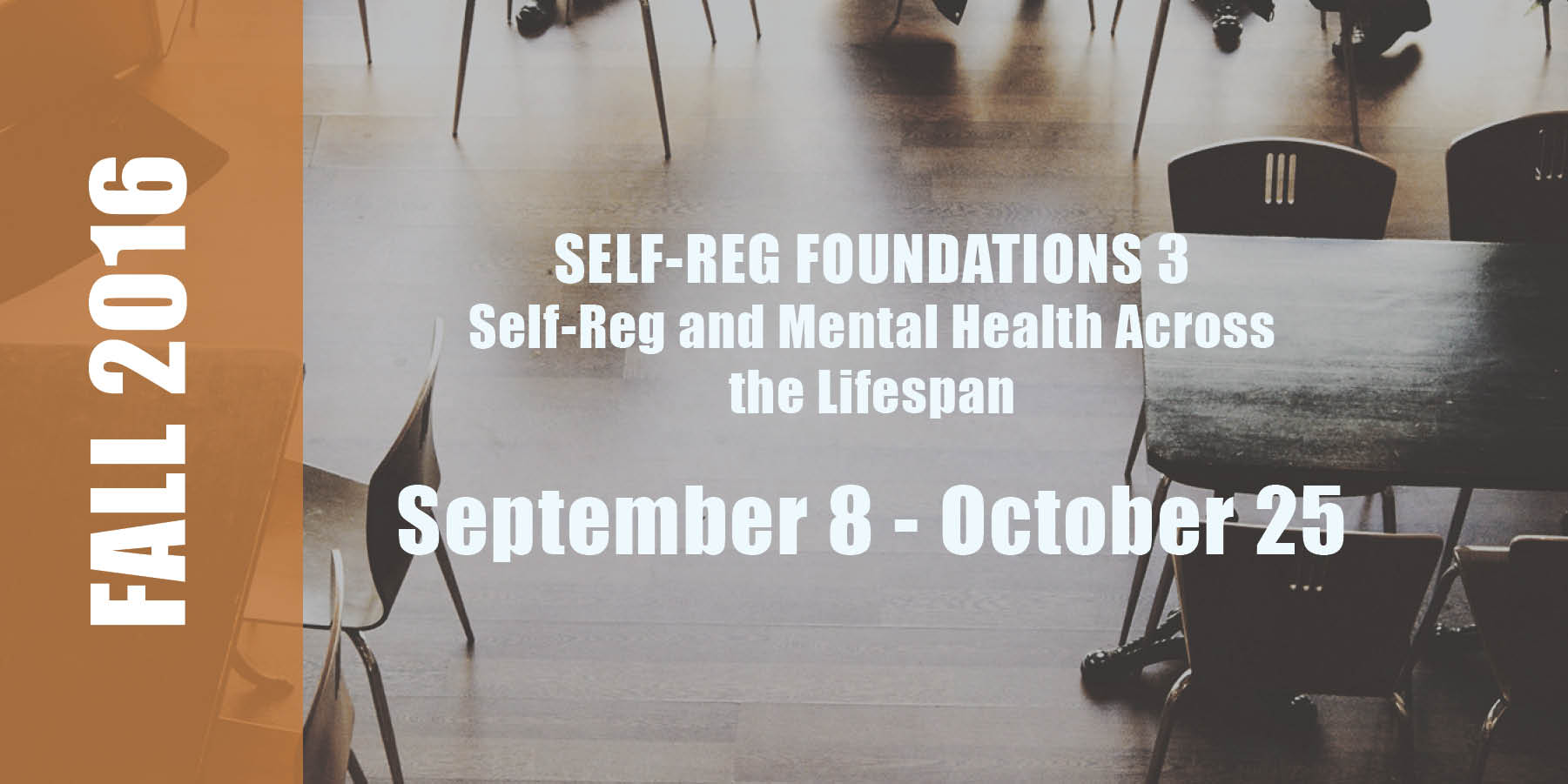 S-R Foundations 3    Date: September 8 - October 25