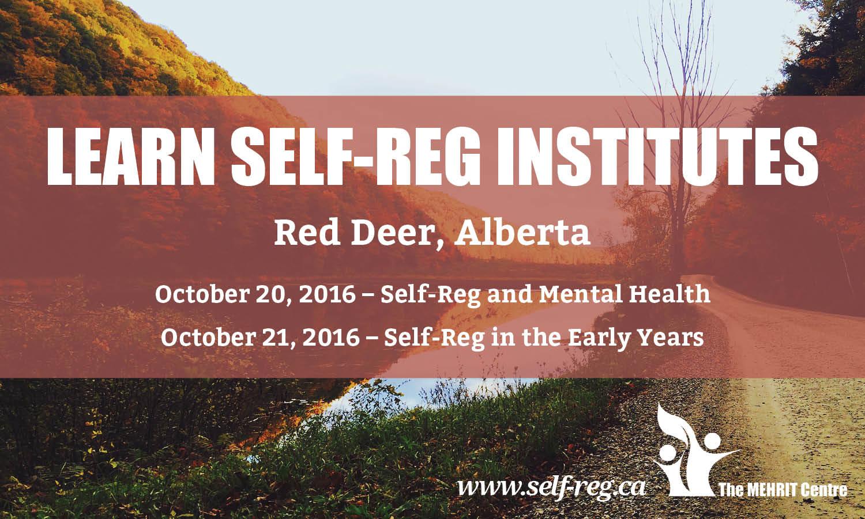Learn Self-Reg Institutes Red Deer, Alberta