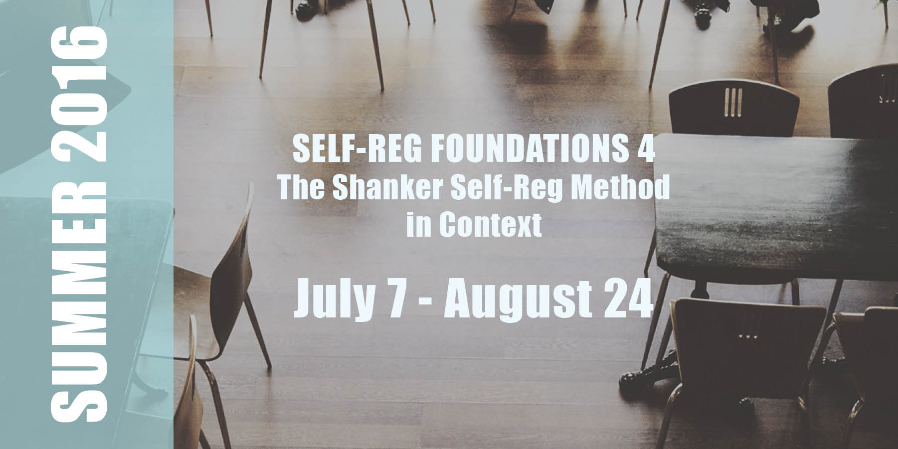S-R Foundations 4 Date: July 7 - August 24
