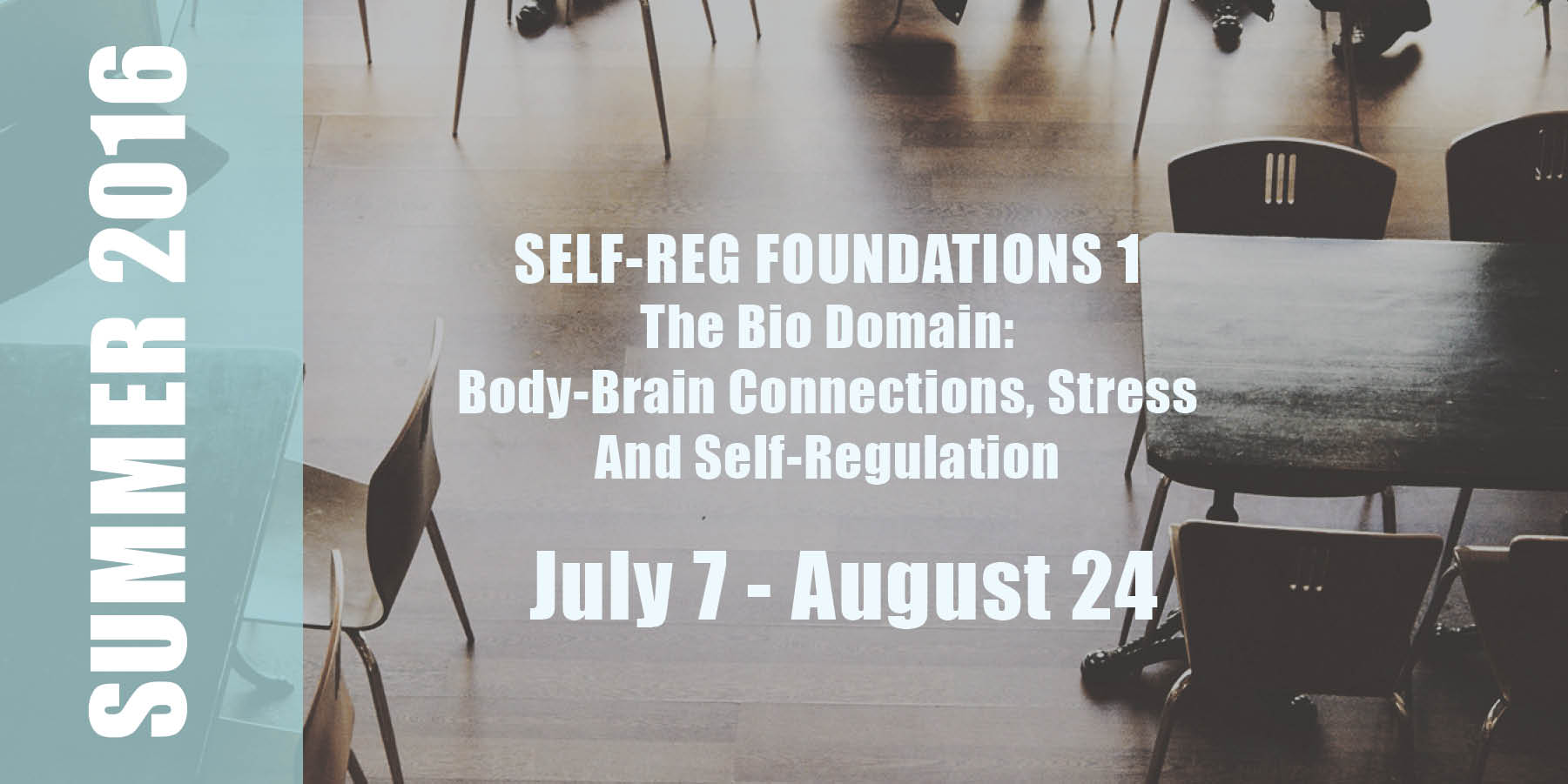 S-R Foundations 1    Date:  July 7 - August 24