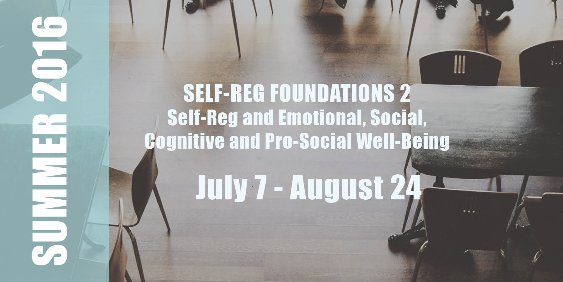 S-R Foundations 2    Date:  July 7 - August 24