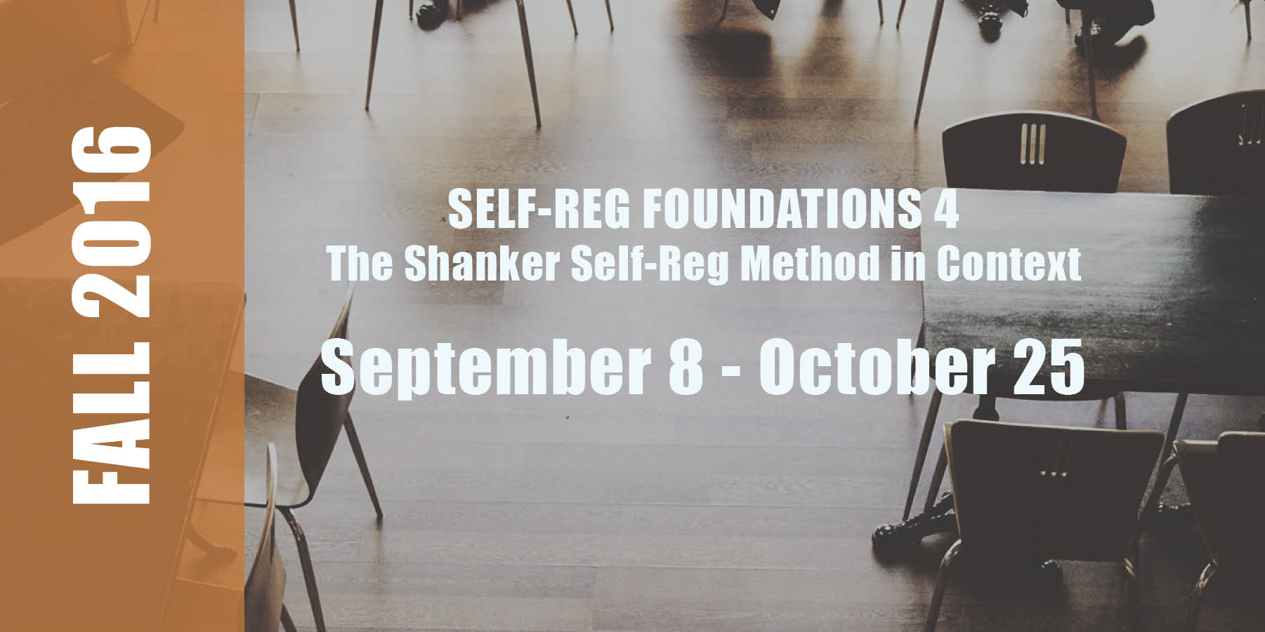 S-R Foundations 4 Date: September 8 - October 25