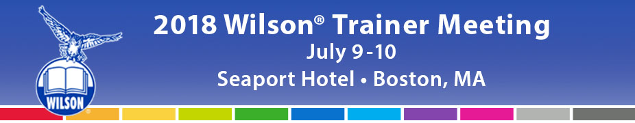 2018 Trainer Meeting - July 9 & 10 - Seaport Hotel, Boston, MA