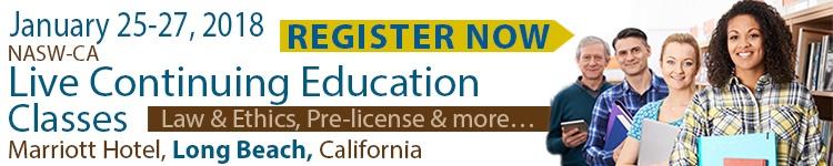 NASW-CA CE Fair - January 25-27, 2018 - Long Beach, CA