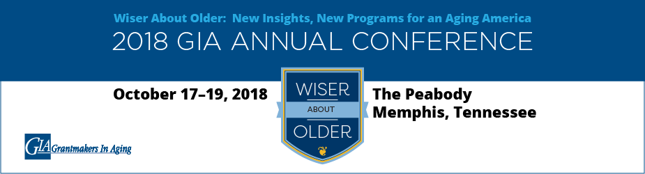 Grantmakers In Aging 2018 Annual Conference