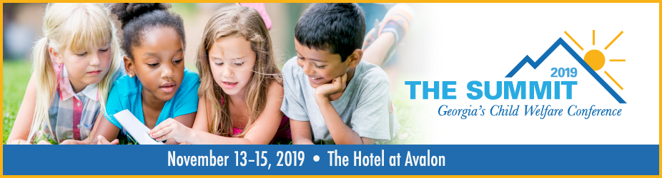 The Summit, Georgia's Child Welfare Conference 2019