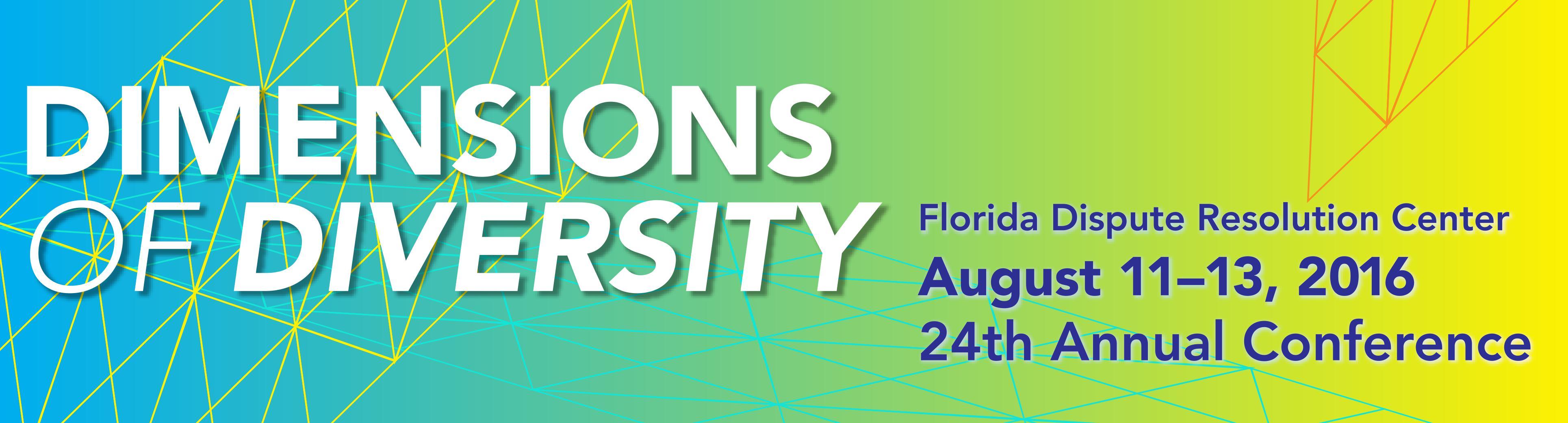 2016 Florida Dispute Resolution Center Conference