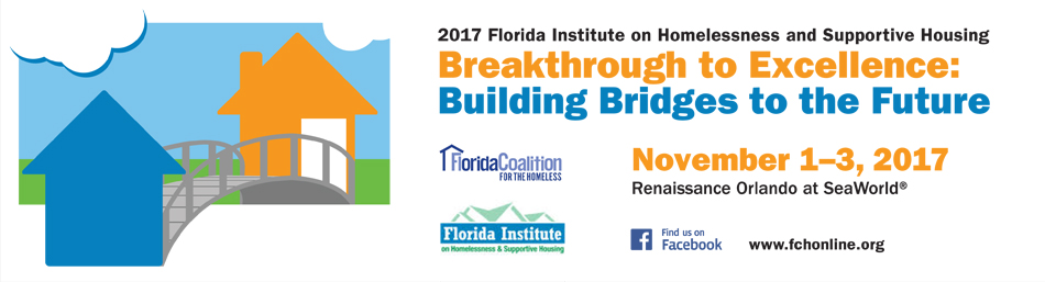 Florida Institute on Homelessness and Supportive Housing, 2017