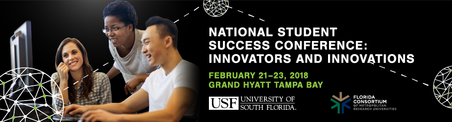 Nationa Student Success Conference, February 21-23, 2018 Tampa, Florida