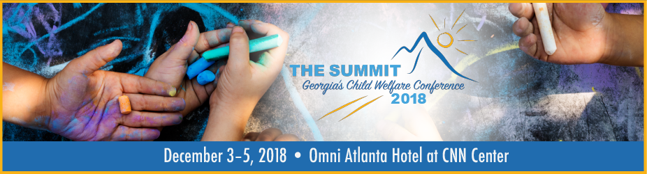 The Summit, Georgia's Child Welfare Conference 2018
