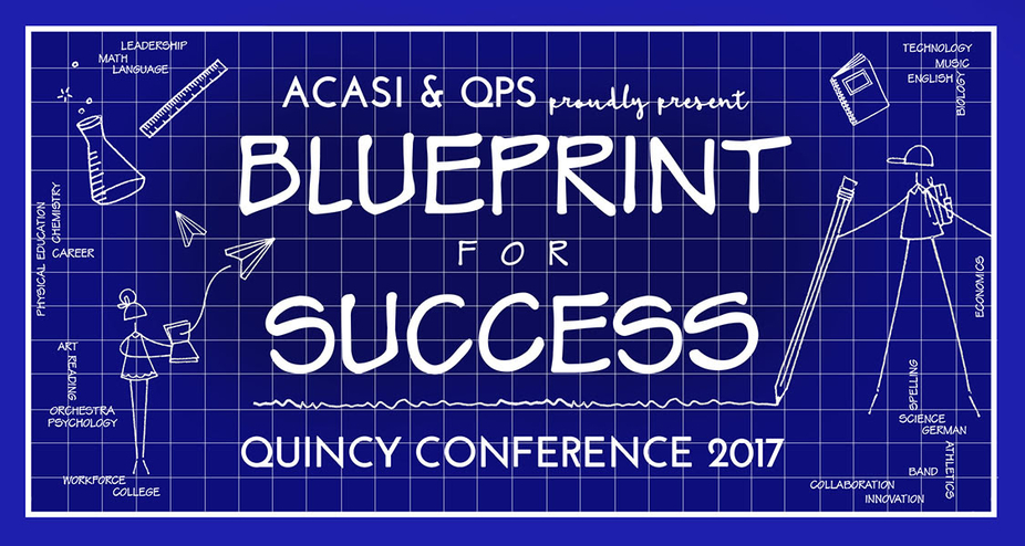 Quincy Conference 2017: Blueprint for Success