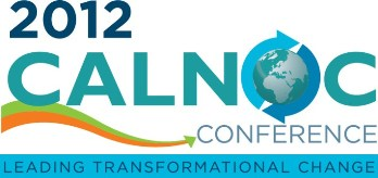 2012 CALNOC Conference- Leading Transformational Change