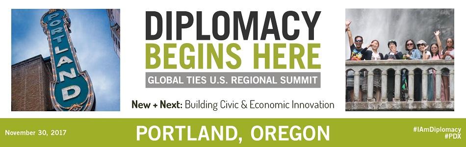 Diplomacy Begins Here: Portland, Oregon