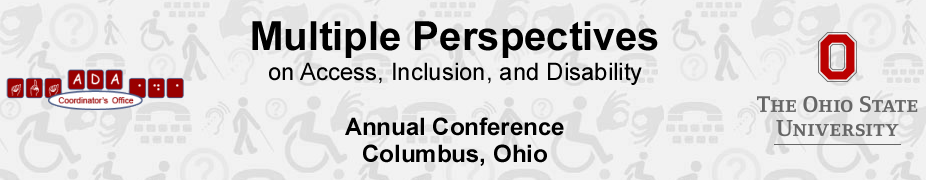 The 17th Annual  Multiple Perspectives on Access, Inclusion & Disability