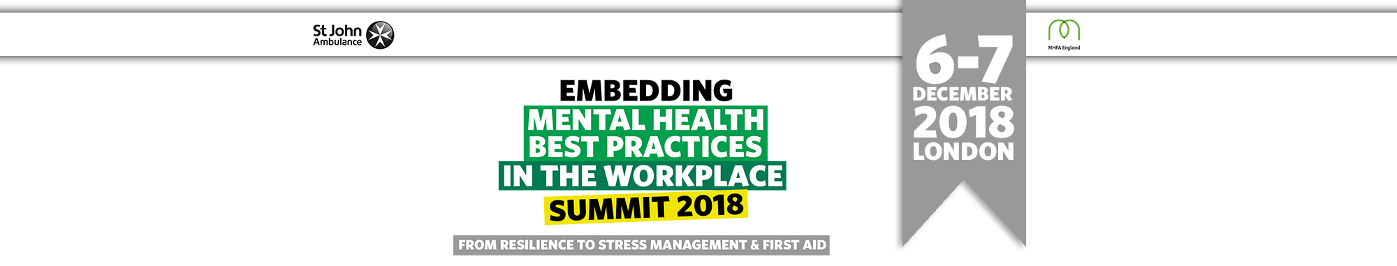 Embedding Mental Health Best Practices in the Workplace Summit 2018