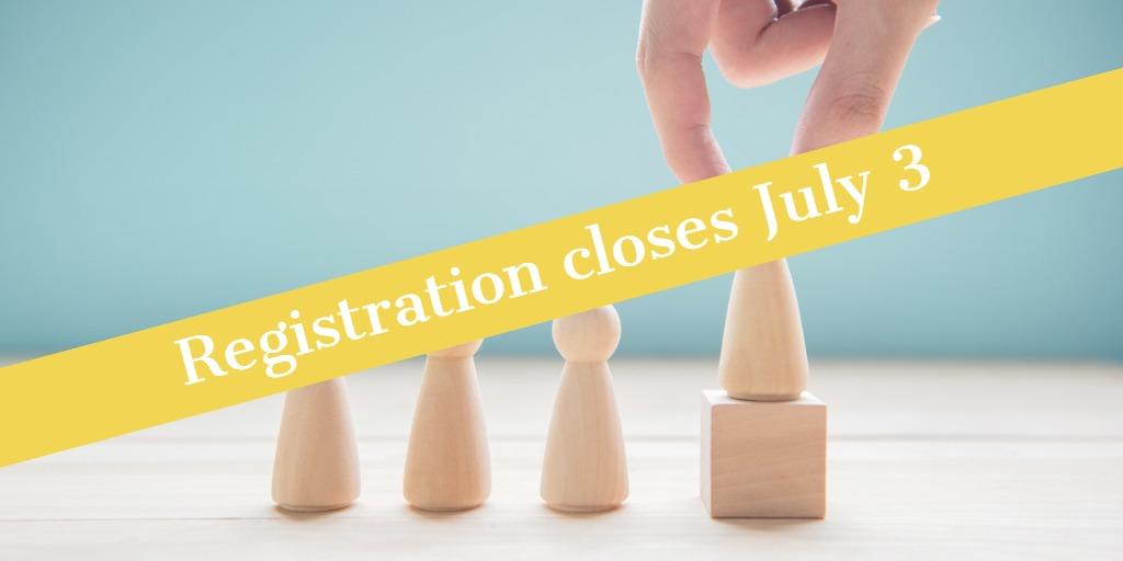 registration closes July 3 sign