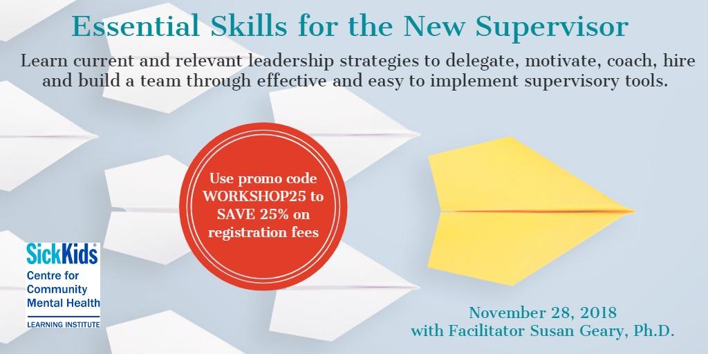 Essential Skills for the New Supervisor