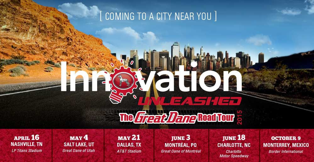 Innovation Unleashed: The Great Dane 2015 Road Tour