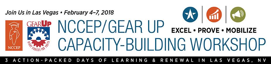 2018 NCCEP/GEAR UP Capacity Building Workshop