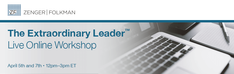 The Extraordinary Leader™ Live Online Workshop, April 5th & 7th, 2016