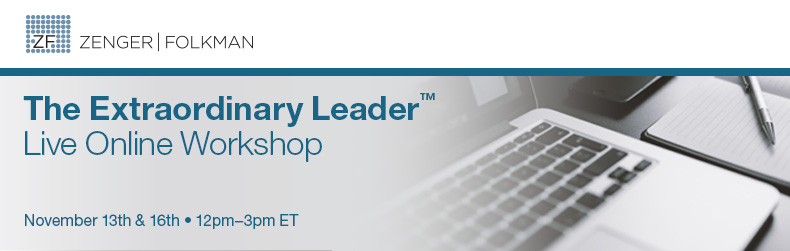 The Extraordinary Leader™ Live Online Workshop, November 13th & 16th, 2017