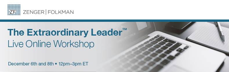 The Extraordinary Leader™ Live Online Workshop, December 6th & 8th, 2016