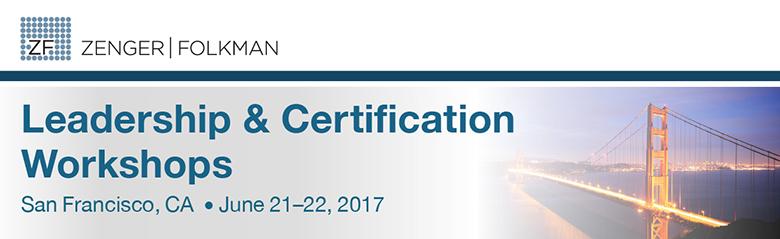Zenger Folkman Leadership Development Workshops, June 21-22, 2017, San Francisco, CA