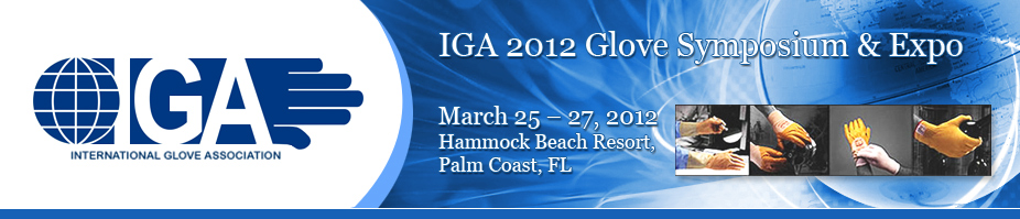 IGA 2012 Glove Symposium & Expo