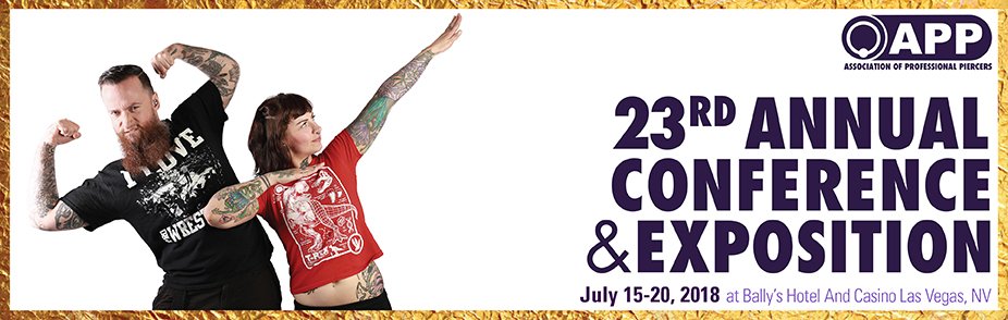 Association of Professional Piercers' 23rd Annual Conference and Exposition