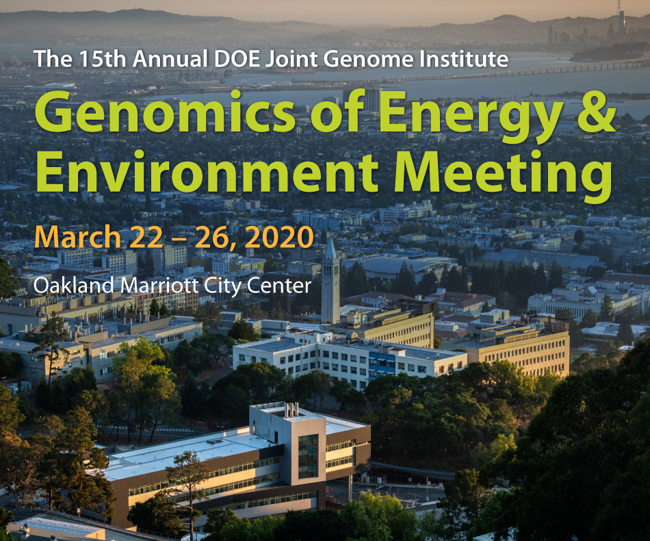 2020 - 15th Annual DOE Joint Genome Institute Genomics of Energy & Environment Meeting