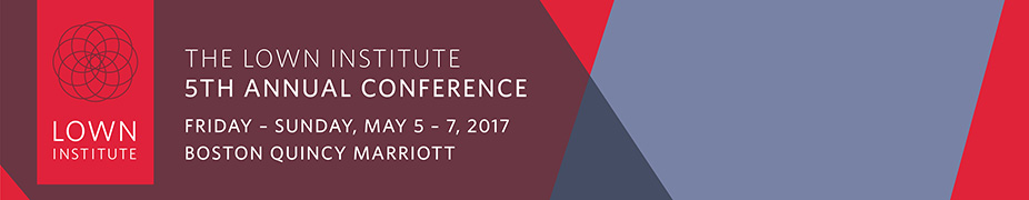 2017 5th Annual Lown Institute Conference