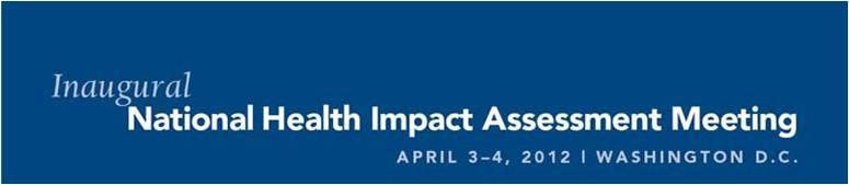 Inaugural National Health Impact Assessment Meeting