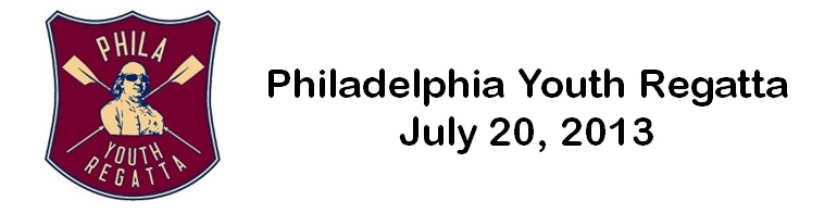 Official Housing Site for the Philadelphia Youth Regatta, July 20, 2013, Philadelphia, PA