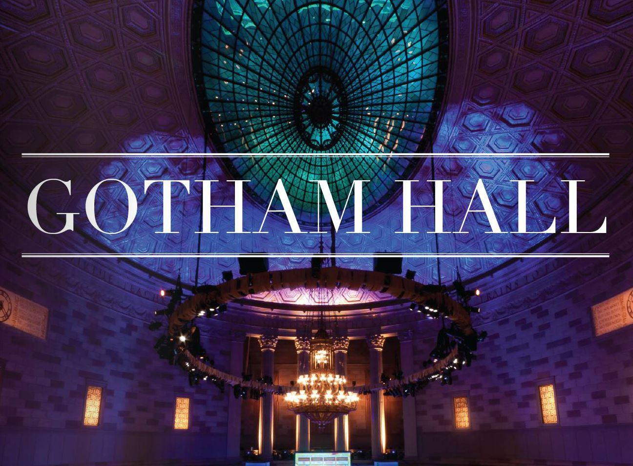 Gotham Hall 1