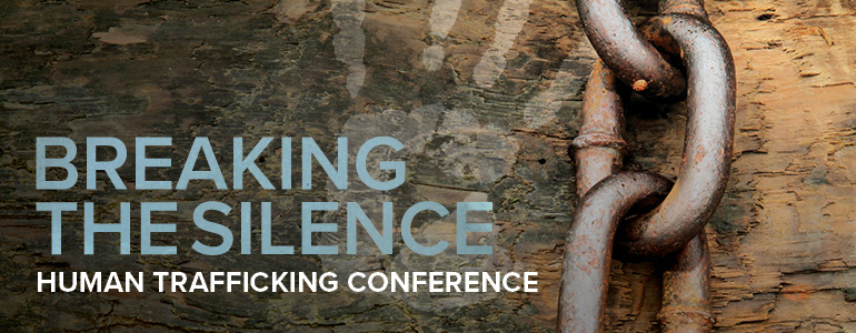 Community Session - Human Trafficking: Breaking the Silence