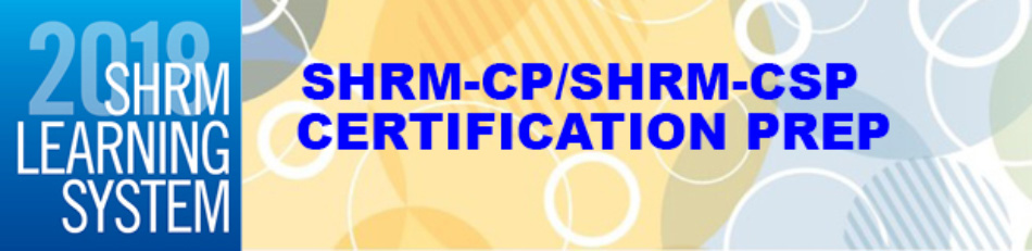 2018  SHRM  Learning  System  -  SHRM-CP / SHRM-SCP      Certification Prep