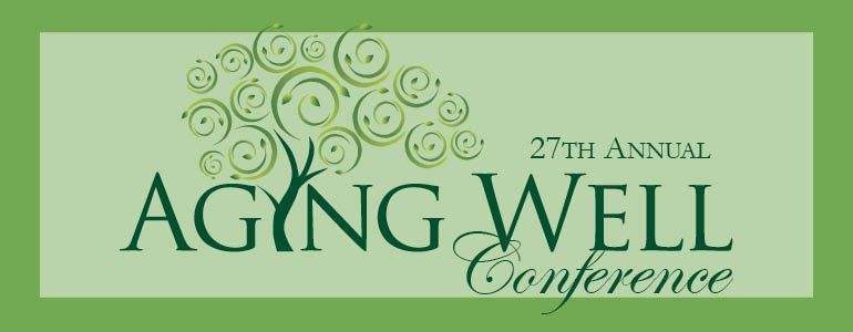 27th Annual Aging Well Conference