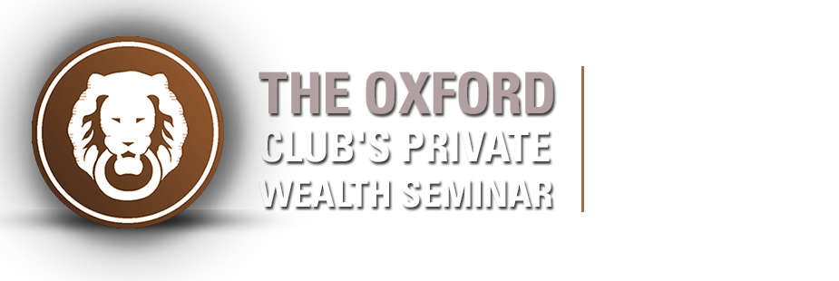 The Oxford Club's Private Wealth Seminar - Chicago