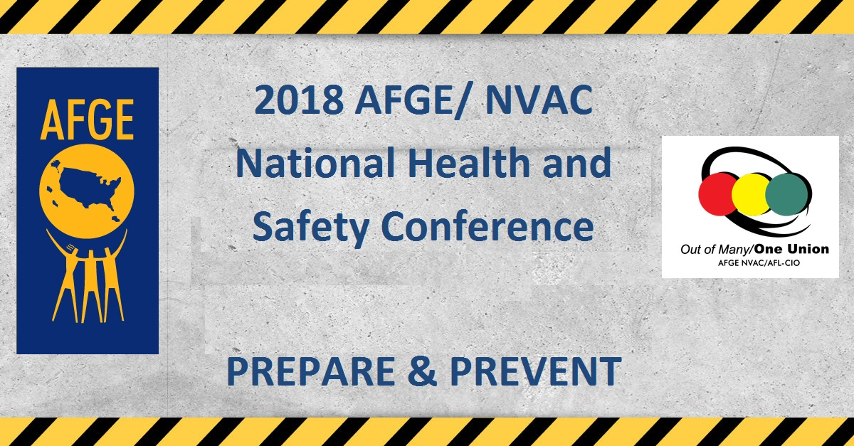 AFGE / NVAC 2018 National Safety & Health Conference