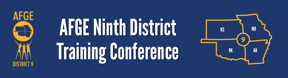 AFGE Ninth District Training Conference