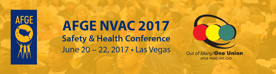 AFGE / NVAC 2017 National Safety & Health Conference