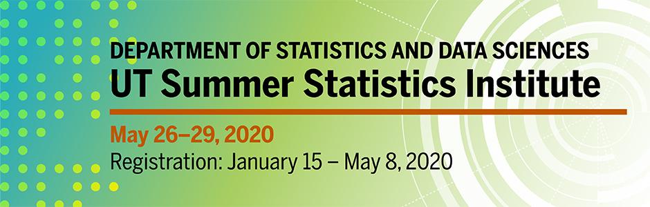 2020 UT Summer Statistics Institute