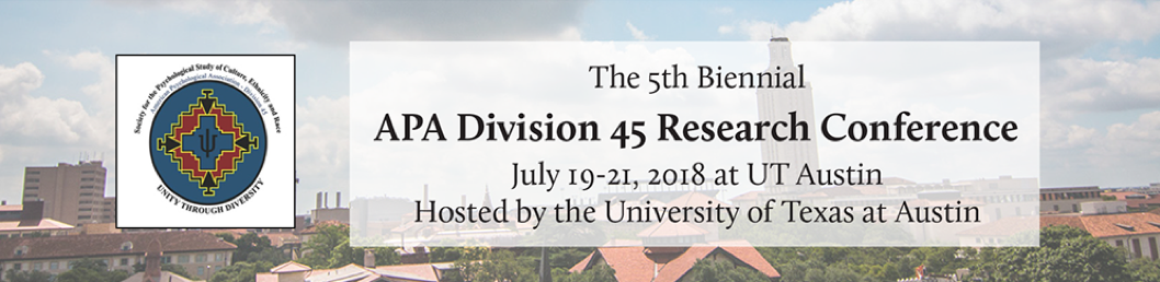 APA Division 45 Research Conference