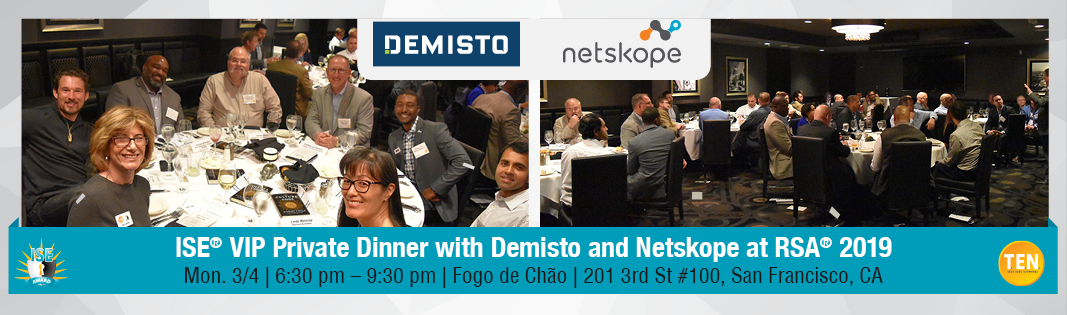 ISE® VIP Private Dinner with Demisto and Netskope