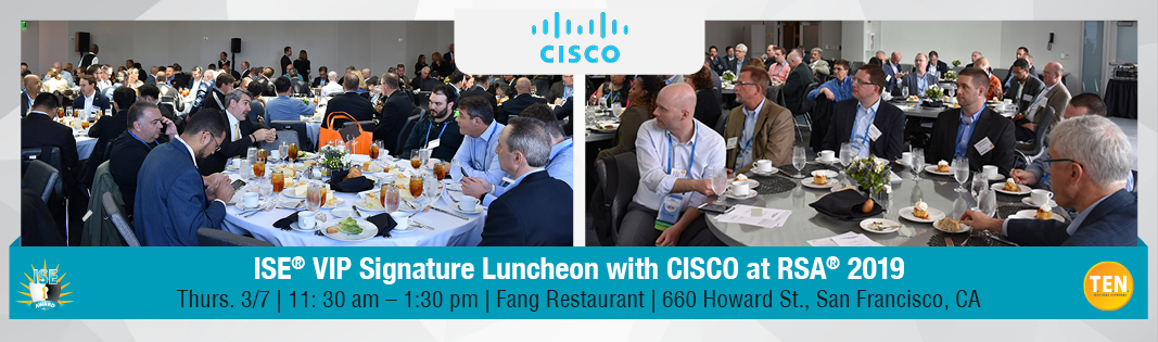 ISE® VIP Signature Luncheon with Cisco