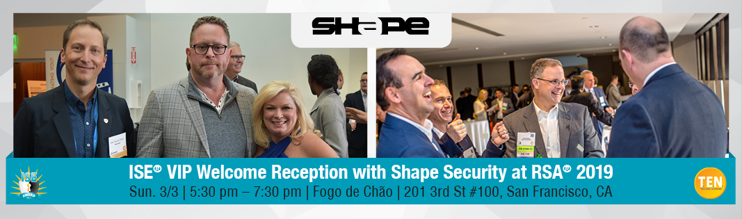 ISE® VIP Welcome Reception with Shape Security