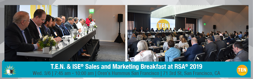 T.E.N. & ISE® Sales and Marketing Breakfast at RSA® 2019