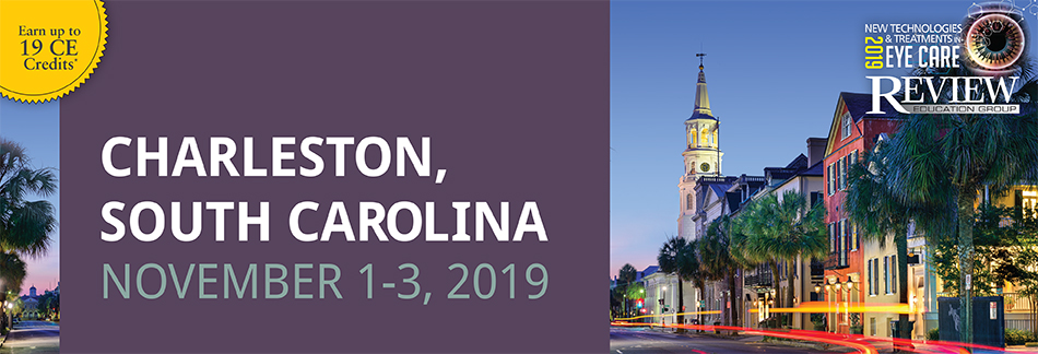 2019 New Technologies & Treatments in Eye Care: Charleston, SC